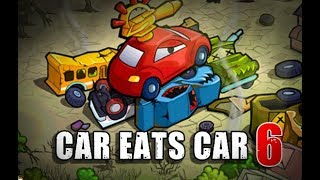 Car Eats Car 6 Full Gameplay Walkthrough