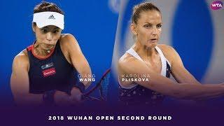 Karolina Pliskova vs. Qiang Wang | 2018 Wuhan Open Second Round | WTA Highlights 武汉网球公开赛