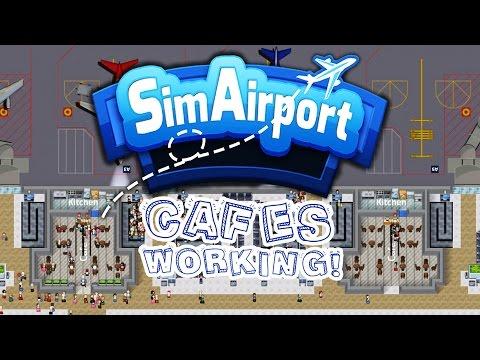 Cafes Working! - Sim Airport Gameplay - SimAirport Part 6