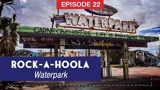Abandoned Waterpark Between Barstow & Las Vegas: Rock-A-Hoola