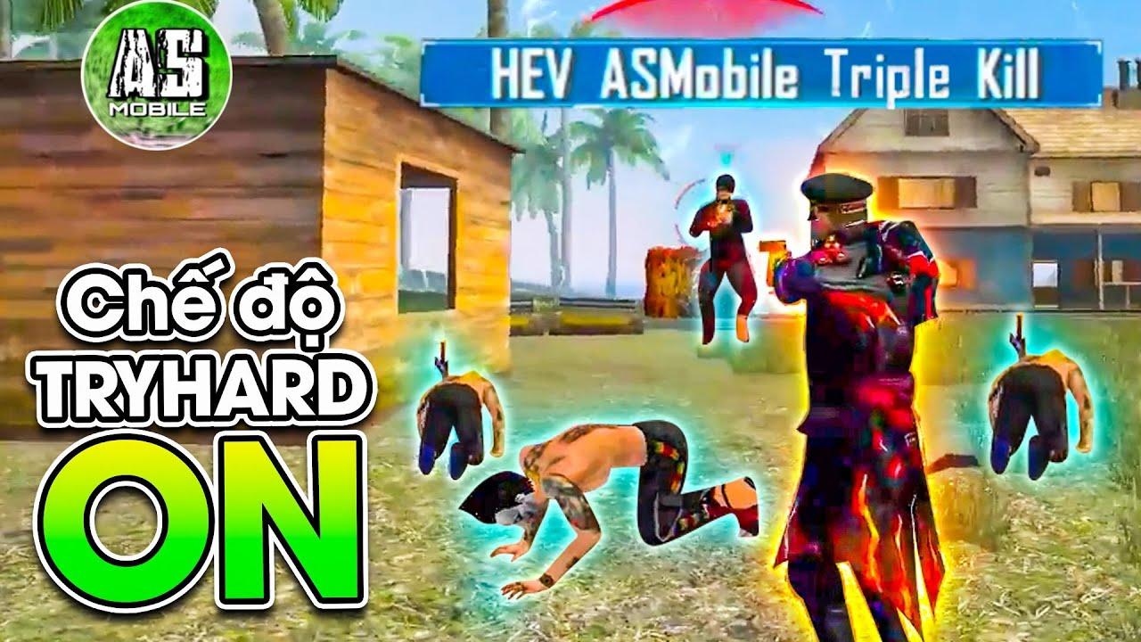 [Free Fire] Try Hard Không Cần Phải Nhắc !! | AS Mobile