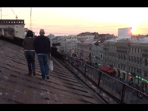 Walking the Roofs of St. Petersburg