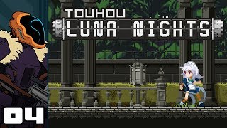 Let's Play Touhou Luna Nights - PC Gameplay Part 4 - Frankenwall
