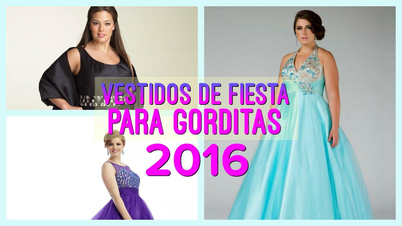 Vestidos De Fiesta Para Gorditas 2016 Youtube