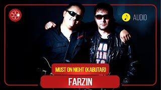 Фарзин - Must on Night (Кабутар) (Клипхои Точики 2020)