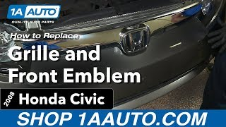 How to Replace install  Grille and Front Emblem 2008 Honda Civic