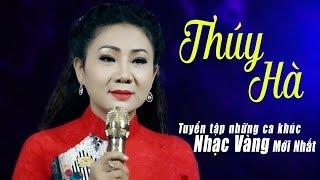 Tiếng hát Buồn Nao Lòng THÚY HÀ  - Album Mong Chờ - Ca Nhạc Vàng Trữ Tình Mới Hay Nhất