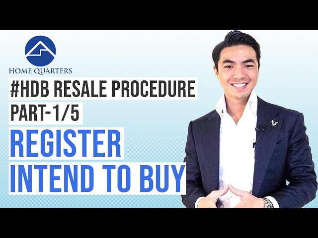 Register the intend to buy | HDB Resale Flat Procedure Step-By-Step Guide Part 1/5