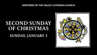 Second Sunday of Christmas - January 3, 2021