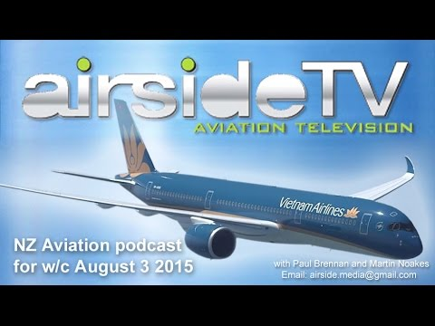 NZ Aviation Podcast for w/c August 3 2015