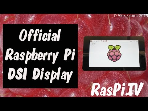 Official Raspberry Pi DSI Display launch video