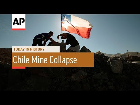 Chile Mine Collapse - 2010  | Today In History | 5 Aug 17