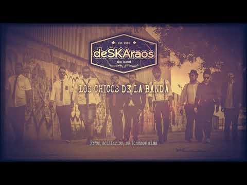 """DESKARAOS """"Los Chicos"""