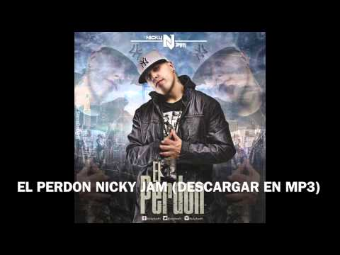 EL PERDON DE NICKY JAM  (DESCARGAR CANCION EN MP3) GRATIS