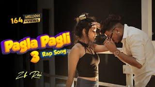 Pagla Pagli 3 Rap Song - ZB (Official music video) Kolkata hit rap song 2021-  New Kolkata Rap Song