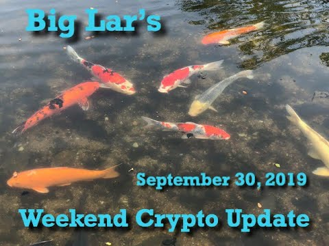 Big Lar's Weekend Crypto Update