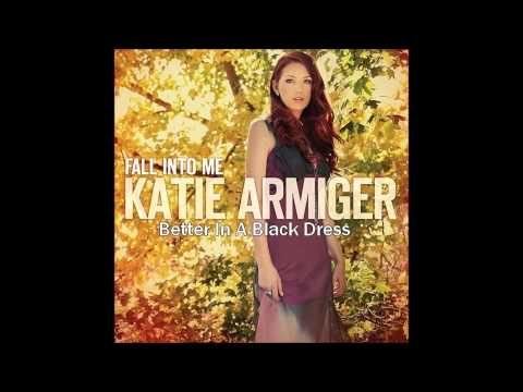 Better In A Black Dress (Katie Armiger)
