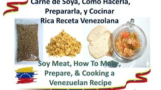 How to Make,Prepared,Cook Soy Meat+Tasty Recipe/Como Preparar,Cocinar Carne de Soya+Rica Receta Thumbnail
