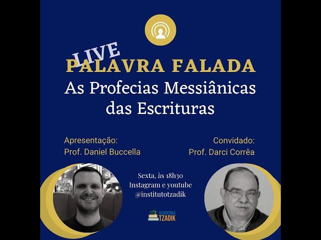 Transmissão AO VIVO - As Profecias Messiânicas das Escrituras.