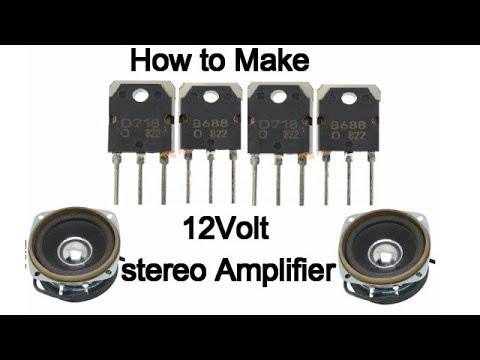 High Power Stereo Audio Amplifier Using Quad Transisters D718 and B688  (12volt)
