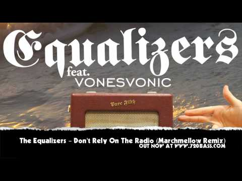 Equalizers - Don't Rely (On The Radio) (Marchmellow Remix) - Pure Filth #15