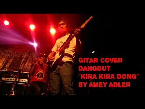 Guitar cover dangdut KIRA KIRA DONG - VETTY VERA