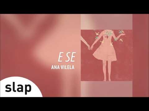 Ana Vilela - E Se (Álbum