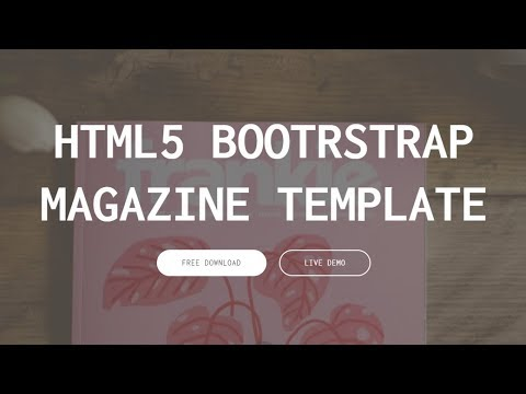 Bootstrap Magazine Template - Free HTML Website Templates
