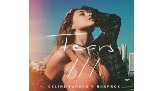 Tears III: Celine Farach x Hoaprox (Official Lyric Video)