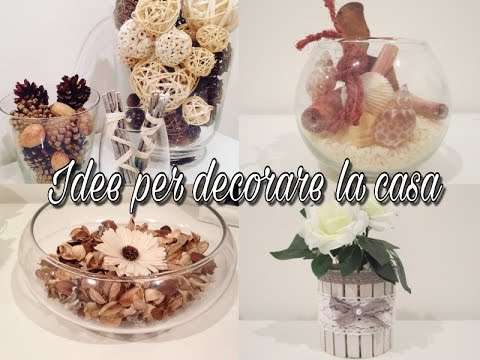 Home Decor - Idee per decorare la casa
