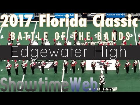 Edgewater High Marching Band - 2017 FL Classic BOTB