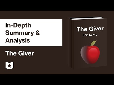 The Giver By Lois Lowry | In-Depth Summary & Analysis