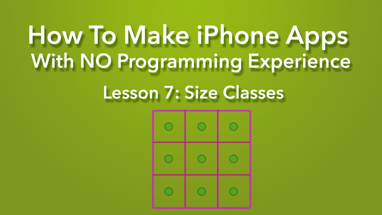 How To Make An App  Ep 7  Size Classes In Xcode 7 (ios 9)