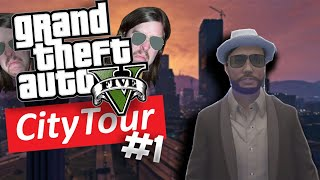 CITY TOUR | GTA V ONLINE | #1