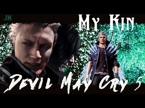 DMC 5 || 'My Kin' || GMV [Vergil, V, Nero]
