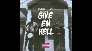 og maco key u guessed it give em hell ep 2014