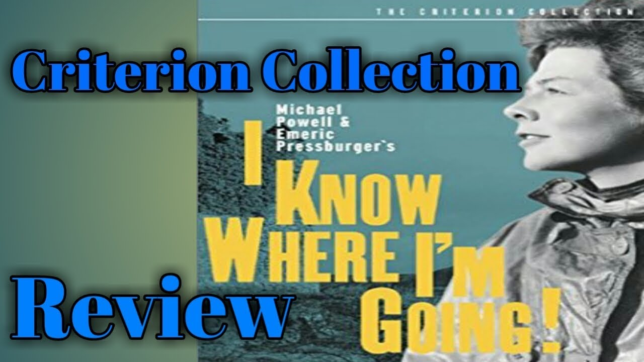 I KNOW WHERE I'M GOING! - Criterion Collection Review
