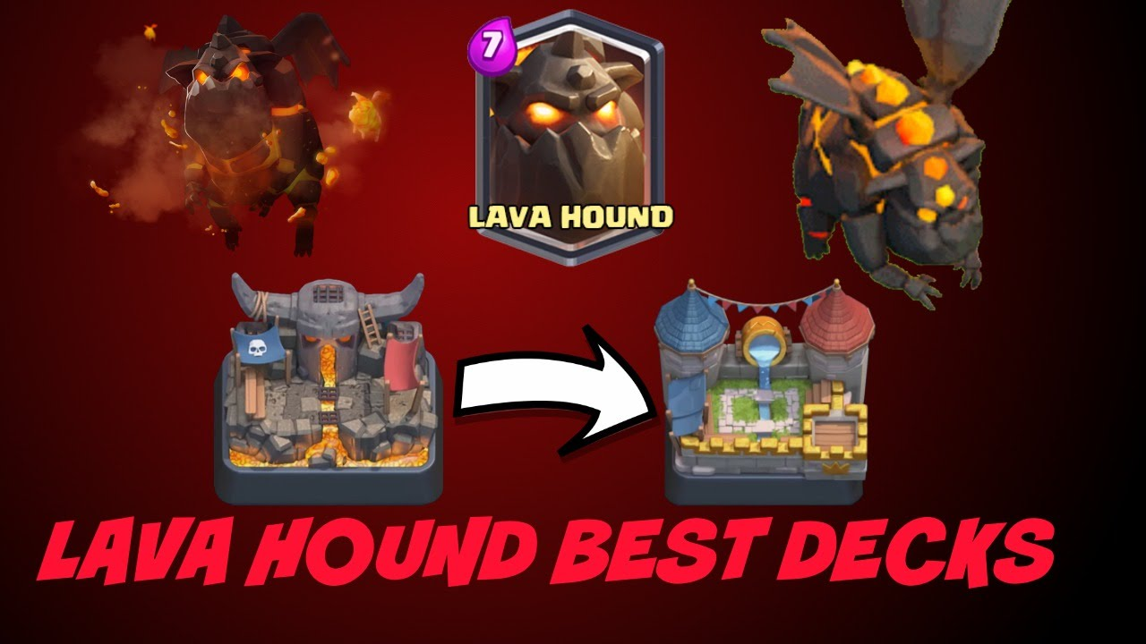 Best Lava Hound Deck For Arena 4 5 6 7 Youtube