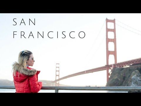 48 HOURS IN SAN FRANCISCO | 13 Things To Do In San Francisco California