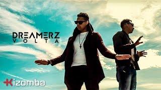 Dreamerz - Volta | Official Video