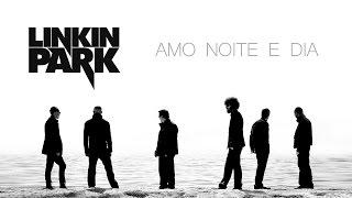 Download Lagu Linkin Park - Amo noite e dia mp3