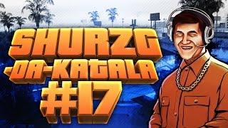 Shurzg-da-katala #17