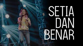 GMS Live - Setia Dan Benar (Official GMS LIve)