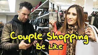 Couple Shopping Be Like | OZZY RAJA