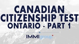 Canadian Citizenship Test - (Ontario) - Part 1