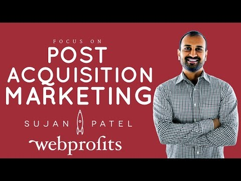 How to Scale an Agency By Focusing On Post Acquisition Marketing? - Sujan Patel