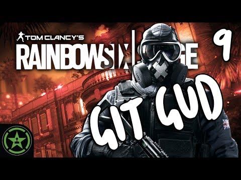 Let's Play - Rainbow Six Siege: Git Gud 9 - The Guddest One Yet
