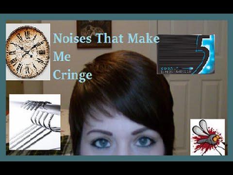 Noises That Make Me Cringe | DizzieMissLizzie