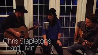 Hard Livin' | Chris Stapleton | The Bomb & Company (COVER)