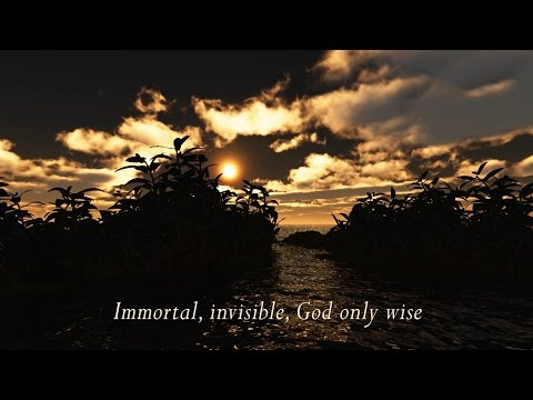 Immortal, Invisible, God Only Wise (with lyrics / performed by Steve Green)